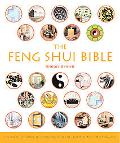 Feng Shui Bible The Definitive Guide To Improving Your Life, Home, Health, And Finances