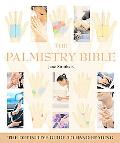 Palmistry Bible The Definitive Guide To Hand Reading