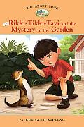 Rikki Tikki Tavi and the Mystery in the Garden