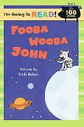 Fooba Wooba John Level 2