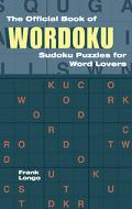 Official Book of Wordoku Sudoku Puzzles for Word Lovers