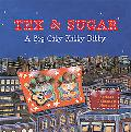 Tex And Sugar A Big City Kitty Ditty