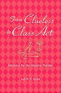 From Clueless to Class Act Manners for the Modern Woman