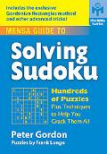 Mensa Guide to Solving Sudoku Hundreds of Puzzles Plus Techniques to Help You Crack Them All