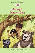 Mowgli Knows Best