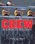 Crew The Rower's Handbook