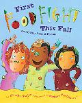 First Food Fight This Fall and Other School Poems