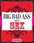 Big Bad Ass Book of Sex