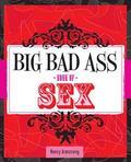 Big Bad Ass Book of Sex