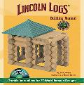 Lincoln Logs Building Manual Graphic Instructions for 37 World-famous Designs