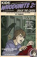 Kids' Whodunits 2: Crack the Cases!