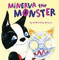 Minerva the Monster