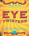 Eye Twisters