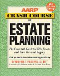 AARP Crash Course in Estate Planning, Updated Edition