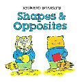 Richard Scarry's Shapes and Opposites