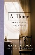 Home : What It Means and Why It Matters