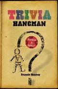 Trivia Hangman