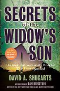 Secrets of the Widow's Son: The Book That Successfully Predicted The Lost Symbol