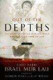 Out of the Depths: The Story of a Child of Buchenwald Who Retu