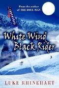White Wind, Black Rider