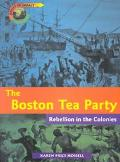 Boston Tea Party Rebellion in the Colonies