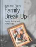 Family Break-Up