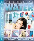 Science of Water Projects With Experiments With Water And Power