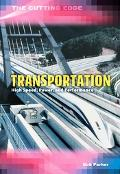 Transportation High Speed, Power & Performance