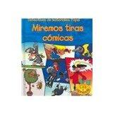Miremos Tiras Comicas/Let's Look at a Comic Book