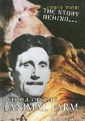 Story behind George Orwell's Animal Farm