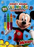 Disney's Mickey Mouse Clubhouse Big Crayon Book to Color