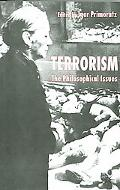 Terrorism The Philosophical Issues