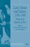 Land, Nation and Culture, 1740-1810 Thinking the Republic of Taste