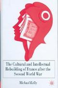 Cultural And Intellectual Rebuilding Of France After The Second World War