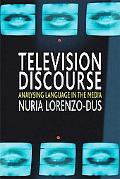 Broadcast Discourse: Analysing Language in the Media