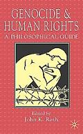 Genocide and Human Rights: A Philosophical Guide - John K. Roth - Paperback