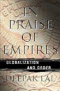 In Praise Of Empires Globalization And Order