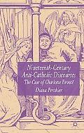 Nineteenth-Century Anti-Catholic DisCourses: The Case of Charlotte Bront?