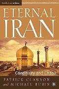Eternal Iran Continuity And Chaos