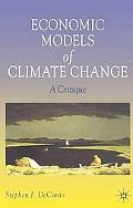 Economic Models of Climate Change A Critique