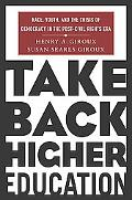 Take Back Higher Education Race, Youth, and the Crisis of Democracy in the Post-Civil Rights...