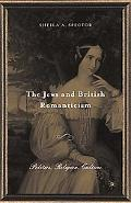 Jews And British Romanticism Politics, Religion, History