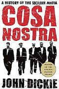 Cosa Nostra A History Of The Sicilian Mafia