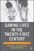 Gaming Lives in the Twenty-First Century Literate Connections