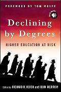 Declining by Degrees Higher Education at Risk