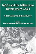 Ngo's and Millennium Development Goals Citizen Action to Reduce Poverty