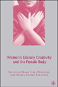Women's Literary Creativity and the Female Body