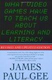 What Video Games Have to Teach Us About Learning and Literacy. Second Edition: Revised and U...