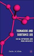 Teenagers And Substance Use Social Networks And Peer Influence