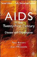 AIDS in the Twenty-first Century Disease And Globalization